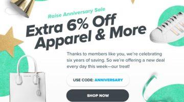 Raise 6% Off Apparel Promo Code ANNIVERSARY