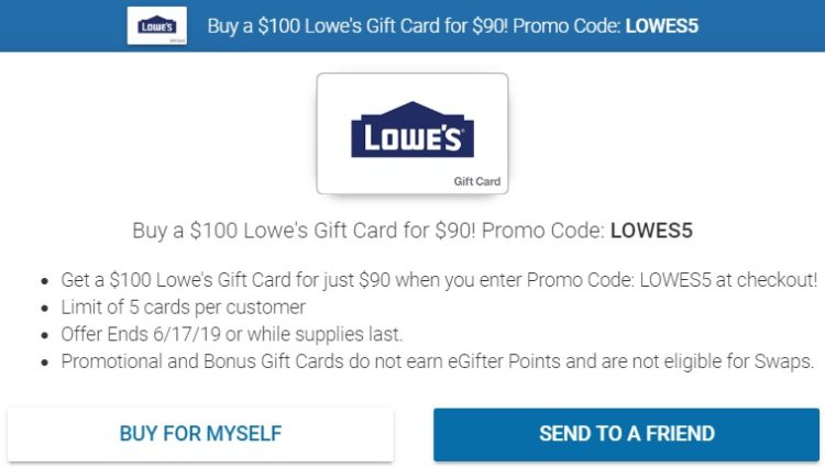 EXPIRED) eGifter: Buy $100 Lowe's Gift Cards For $90 With Promo Code
