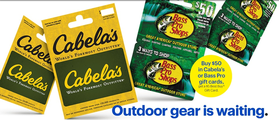 EXPIRED) Best Buy: Buy $50 Cabela's Or Bass Pro Shops Gift
