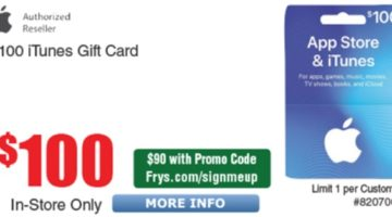 Fry's $100 iTunes Gift Card For $90
