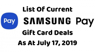 List Of Current Samsung Pay Gift Card Deals 07.17.19