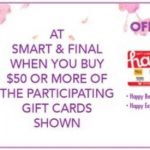 Smart & Final Happy Gift Cards 04.29.20
