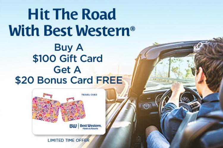 Best Western Buy $100 Gift Card Get $20 Bonus Card Free