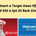 Walmart & Target Amex Offer_ Spend $50 & Get $5 Back (Limit 2)