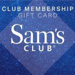 Sam's Club Membership Gift Card.