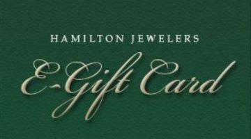 Hamilton Jewelers Gift Card