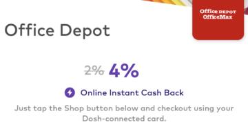 Dosh Office Depot OfficeMax 4% cashback